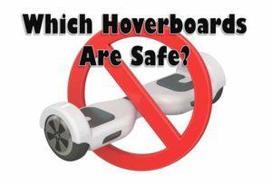 Which-Hoverboards-are-Safe